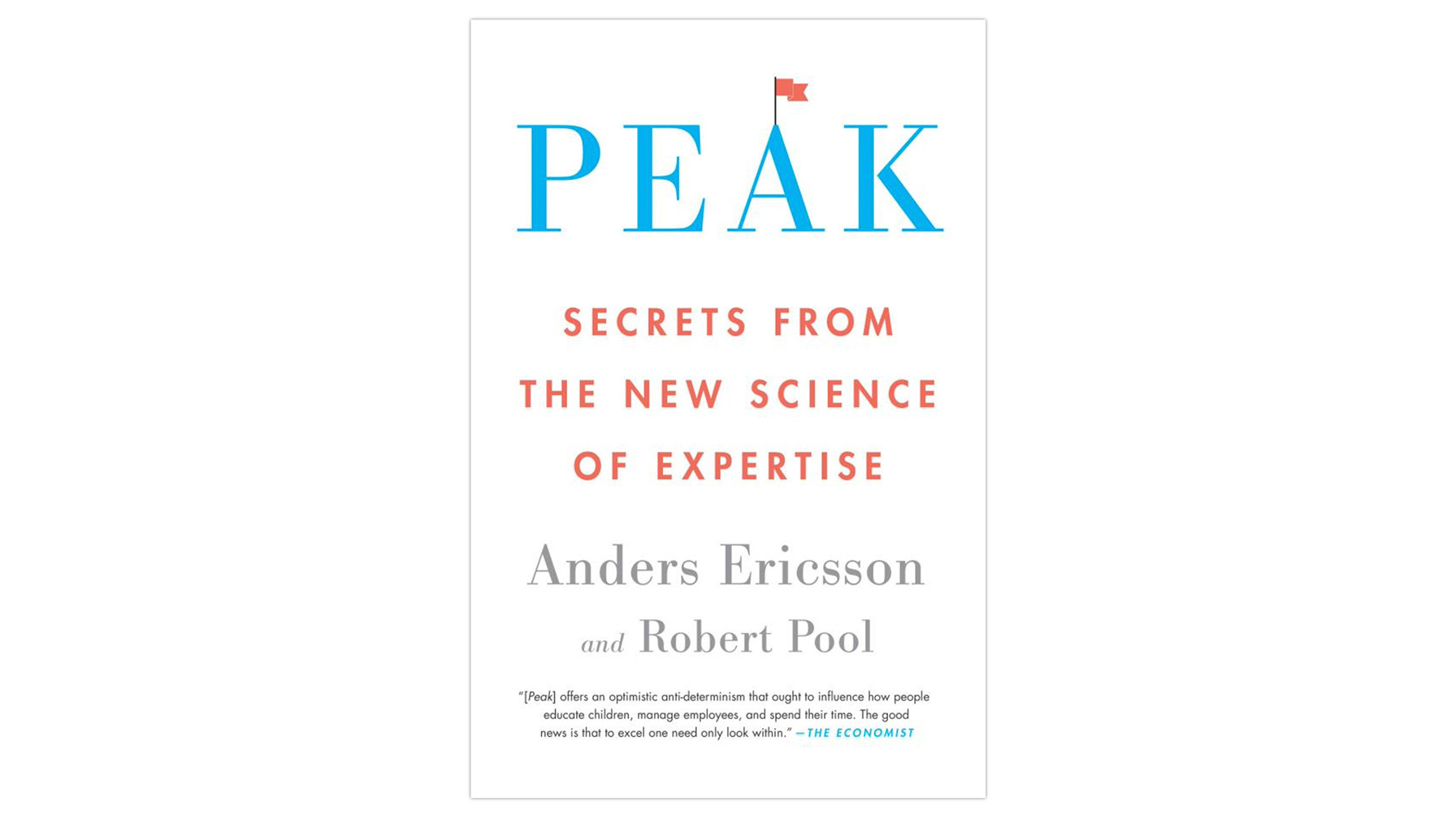 Book by Anders Ericsson and Robert Pool.