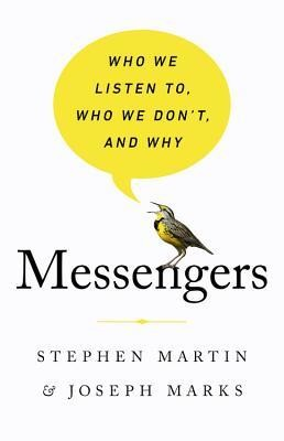 Messengers: Who We Listen To, Who We Don't and Why book cover