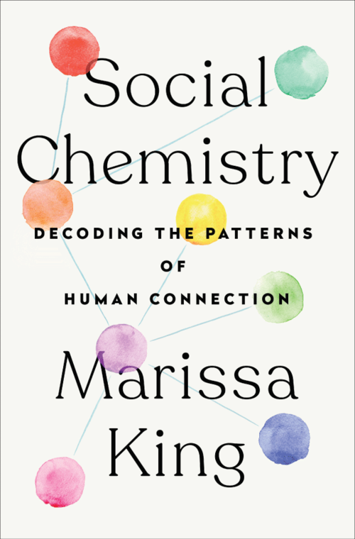 Social Chemistry by Marissa King book cover